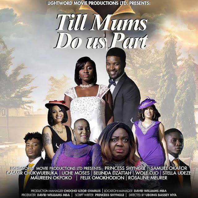 till mums do us part - Nollywood movie