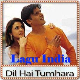 Lagu India Dil Hai Tumhara