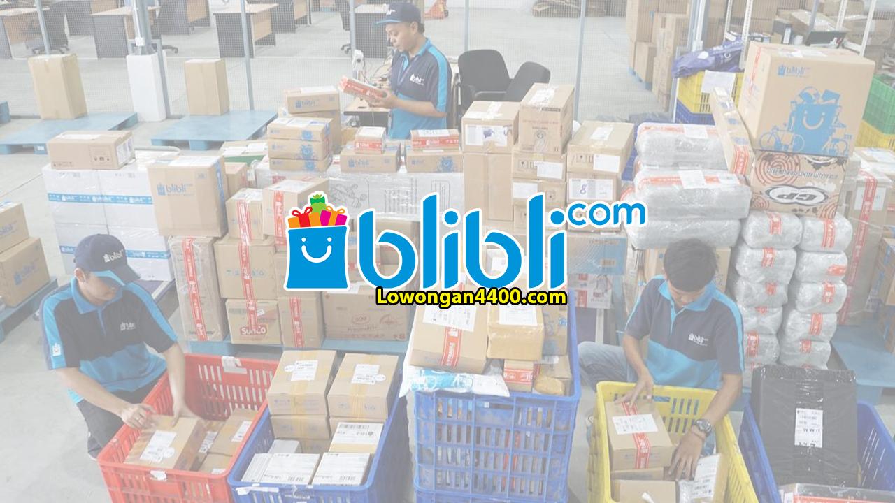 Lowongan Kerja Blibli 2019 (Blibli.com)
