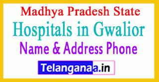 Hospitals in Gwalior Madhya Pradesh
