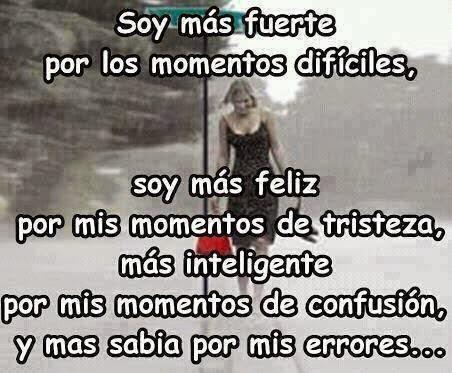 Soy Más Feliz Por Mis Momentos De Tristeza Mis Frases Para Ti
