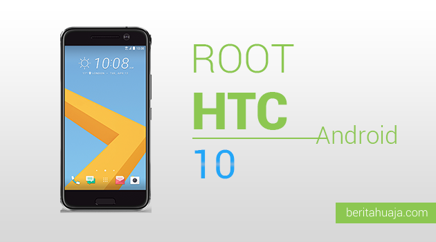 How To Root HTC 10 And Install TWRP Recovery