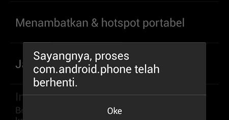 mengatasi sayangnya proses com.android.phone telah berhenti