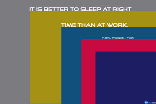 It is better to sleep at right time  life quote