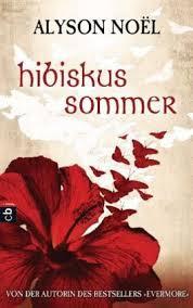 Hibiskussommer - Alyson Noel