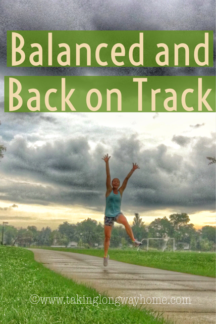 Balanced and Back on Track