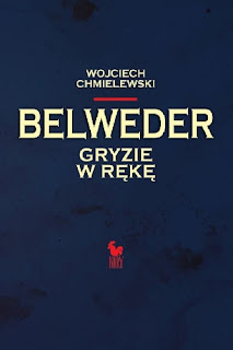 Belweder gryzie w rękę - Wojciech Chmielewski