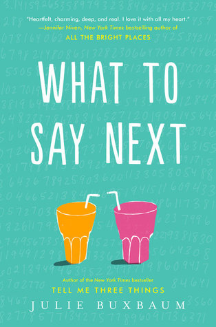 what to say next julie buxbaum