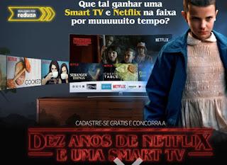 Promoção Cultural Dez anos de Netflix  Smart TV 40