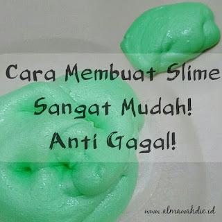 Cara Membuat Slime Sangat Mudah. Anti Gagal