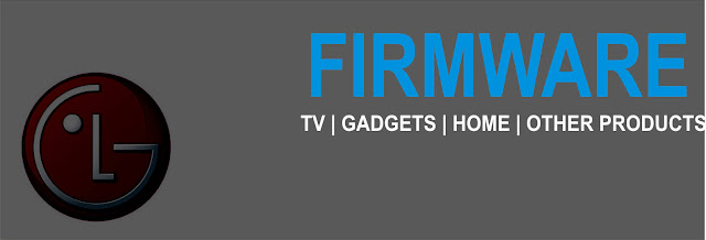 LG Firmware - Smart TV - Phones - Gadgets - Smart Home - Products
