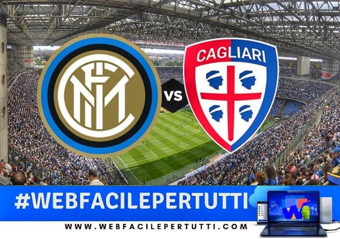 Inter -  Cagliari Streaming e Probabili Formazioni - Dove Vederla In TV e Diretta Streaming