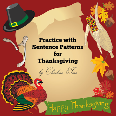 Sentence Patterns for Thanksgiving by Charlene Tess
