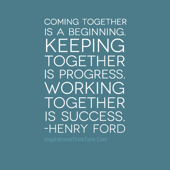 Working Together Inspirational Quotes: Quotes About Working Together. QuotesGram