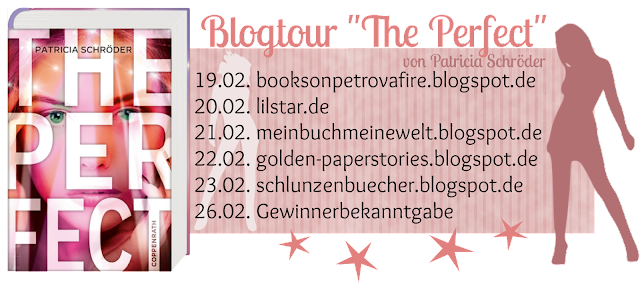 http://golden-paperstories.blogspot.de/2016/02/blogtour-perfect-gewinnspiel-tag-4-die.html