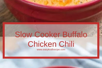 Slow Cooker Buffalo Chicken Chili #christmas #lunch