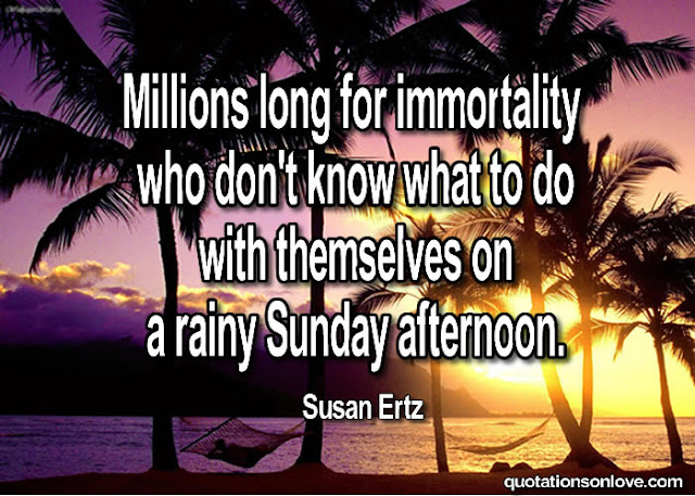 Millions Long for Immortality