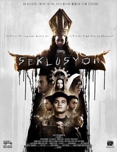 Ver Seklusyon (2016) Online