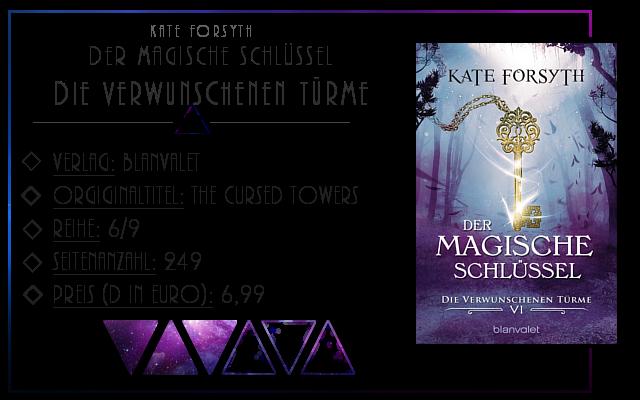 [Rezension] Der magische Schlüssel 06: Die verwunschenen Türme - Kate Forsyth