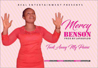 Mercy Benson - Took Away My Pains