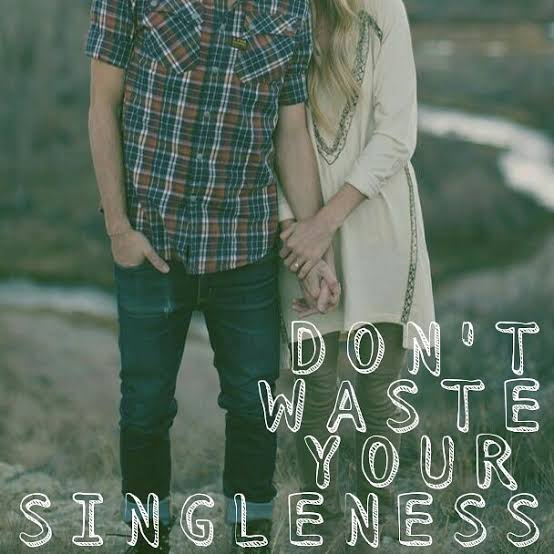 YOUR SINGLENESS IS FOR A PURPOSE
