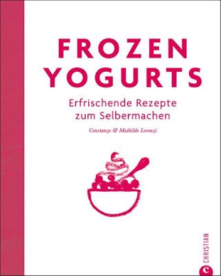 Frozen Yogurts - erfrischende Rezepte zum Selbermachen #frozenyogurts #eisselbermachen #selbstgemachtesfrozenyogurt #eisbuch #eiskochbuch #buchvorstellung