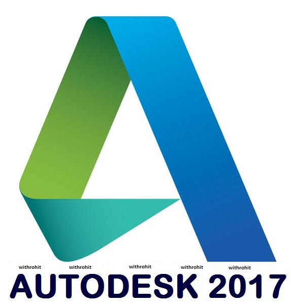 AutoDesk 2017 All Products Download Links [ Offline