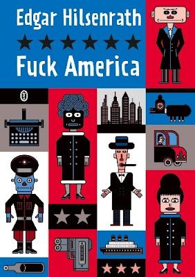 Fuck America - Edgar Hilsenrath