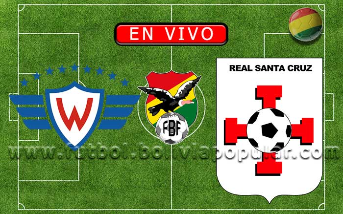 【En Vivo】Wilstermann vs. Real Santa Cruz - Torneo Apertura 2020