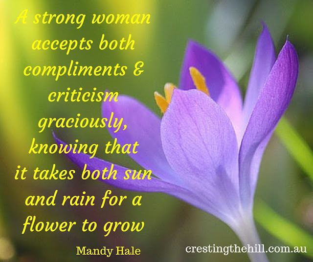 a strong woman accepts both compliments and criticism graciously.... Mandy Hale