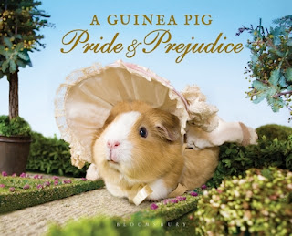 Book cover: A Guinea Pig Pride & Prejudice by Jane Austen, Alex Goodwin and Tess Gammell