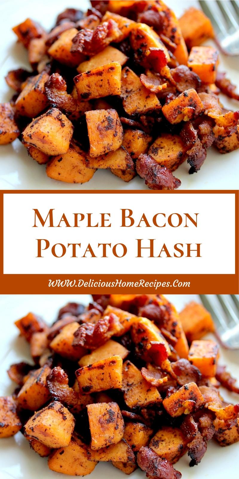 Maple Bacon Potato Hash