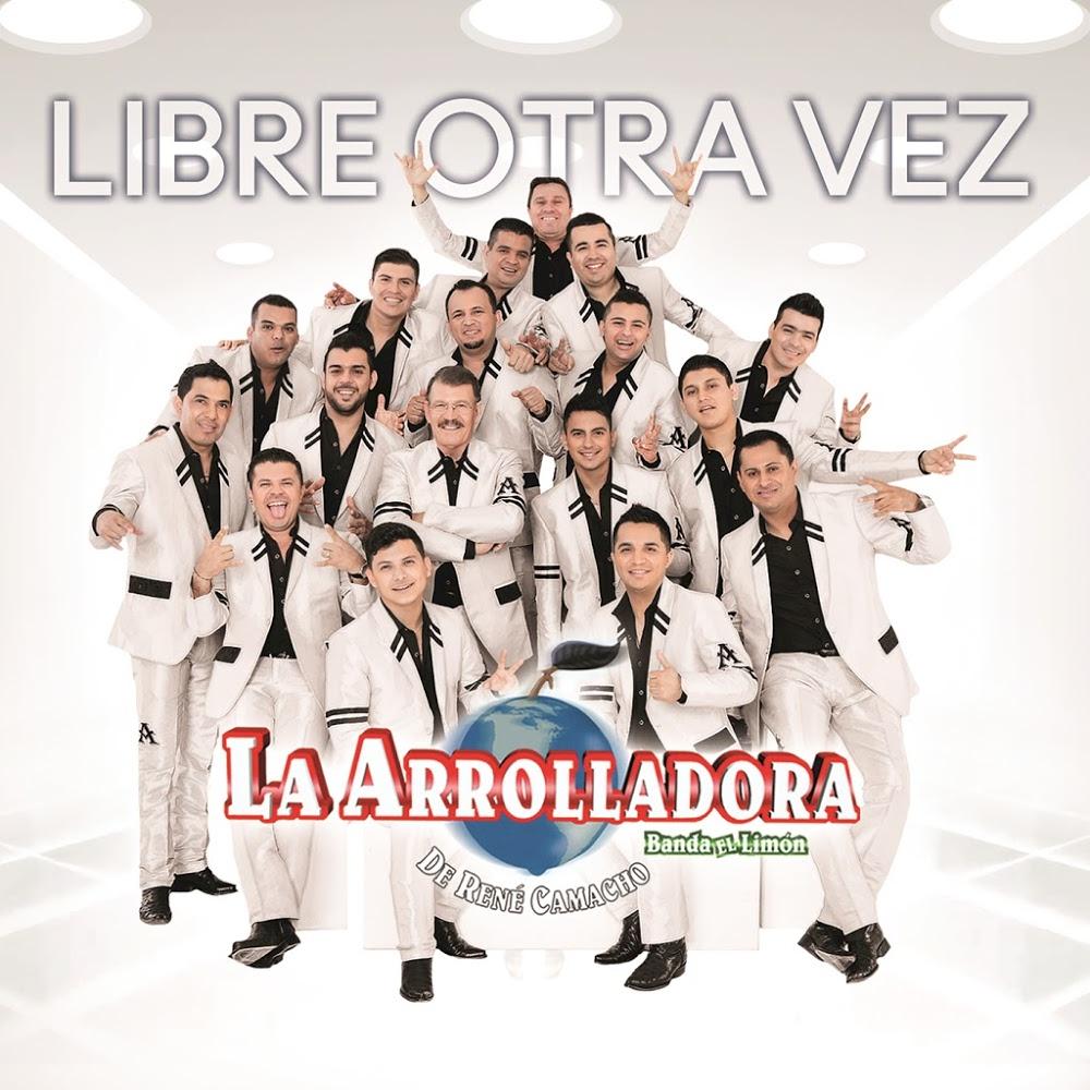 La Arrolladora Banda el Limon – Libre Otra Vez (Disco 2016)