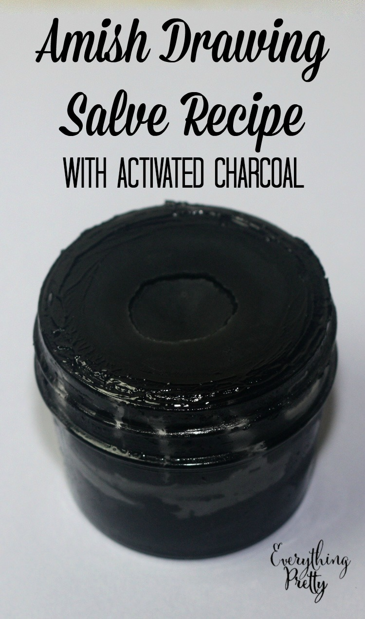 Amish Black Drawing Salve Recipe with Activated Charcoal