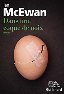http://lachroniquedespassions.blogspot.fr/2017/03/dans-une-coque-de-noix-de-ian-mcewan.html