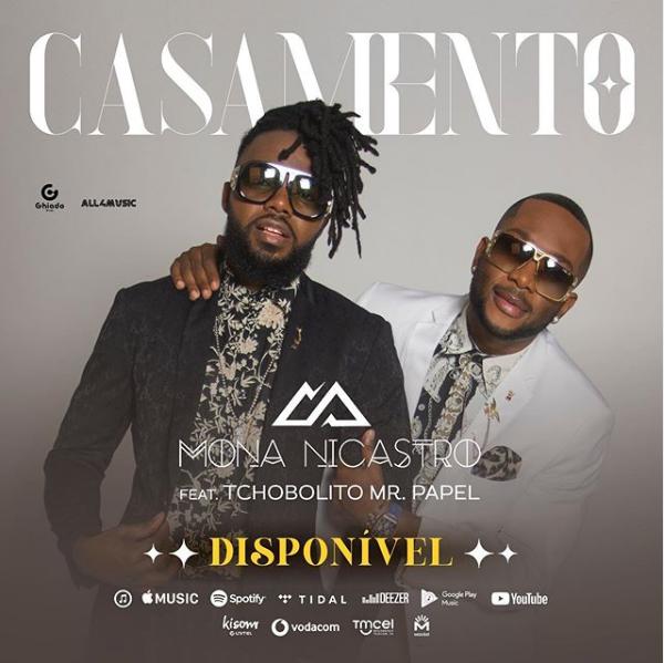Mona Nicastro Feat. Tchobolito Mr. Papel - Casamento (Afro Pop)