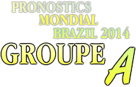 pronostic brazil groupe A