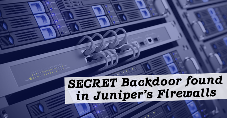 Juniper Firewalls with ScreenOS Backdoored Since 2012