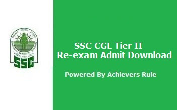 SSC CGL Tier II- Re-exam Admit Download