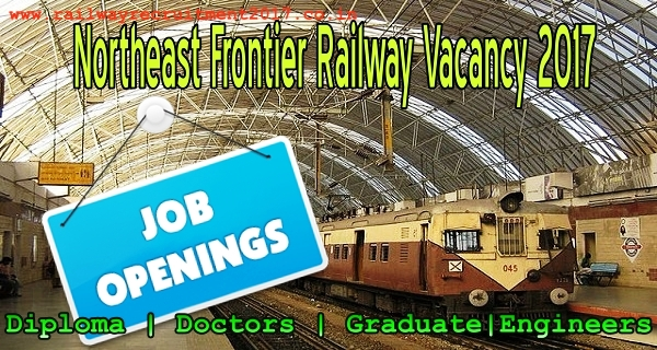 Northeast Frontier Railway. www.railwayrecruitment2017.co.in/
