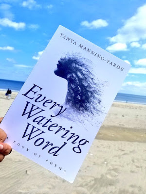 Every Watering Word, Tanya Manning-Yarde, Book Review, InToriLex