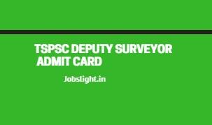 TSPSC Deputy Surveyor Admit Card 2017