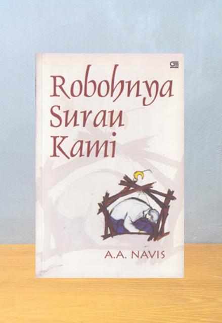 ROBOHNYA SURAU KAMI, A.A. Navis