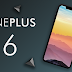 OnePlus 6 - Specifications, Price, Design, Camera, Launch Date Leaks!
