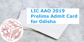 LIC AAO Prelims 2019 Admit Card Out for the Candidates of Odisha: Download Now