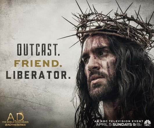 Easter Sunday: A. D. The Bible Continues (NBC)