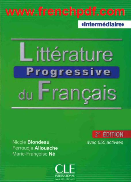 Littérature progressive du français niveau intermédiaire pdf avec 650 activités gratuit