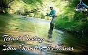 Teknik Casting Mancing Ikan Bawal Air Tawar