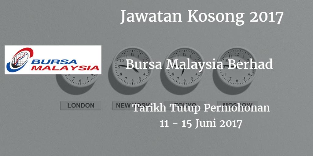 Jawatan Kosong Bursa Malaysia Berhad 11 - 15 Juni 2017