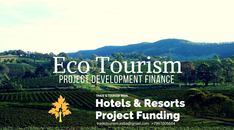 Project Funding For Hospitality Tourism Properties Development Investment Hotels Resorts Construction India